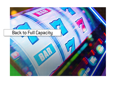 The casinos around the world are returning to full capacity.